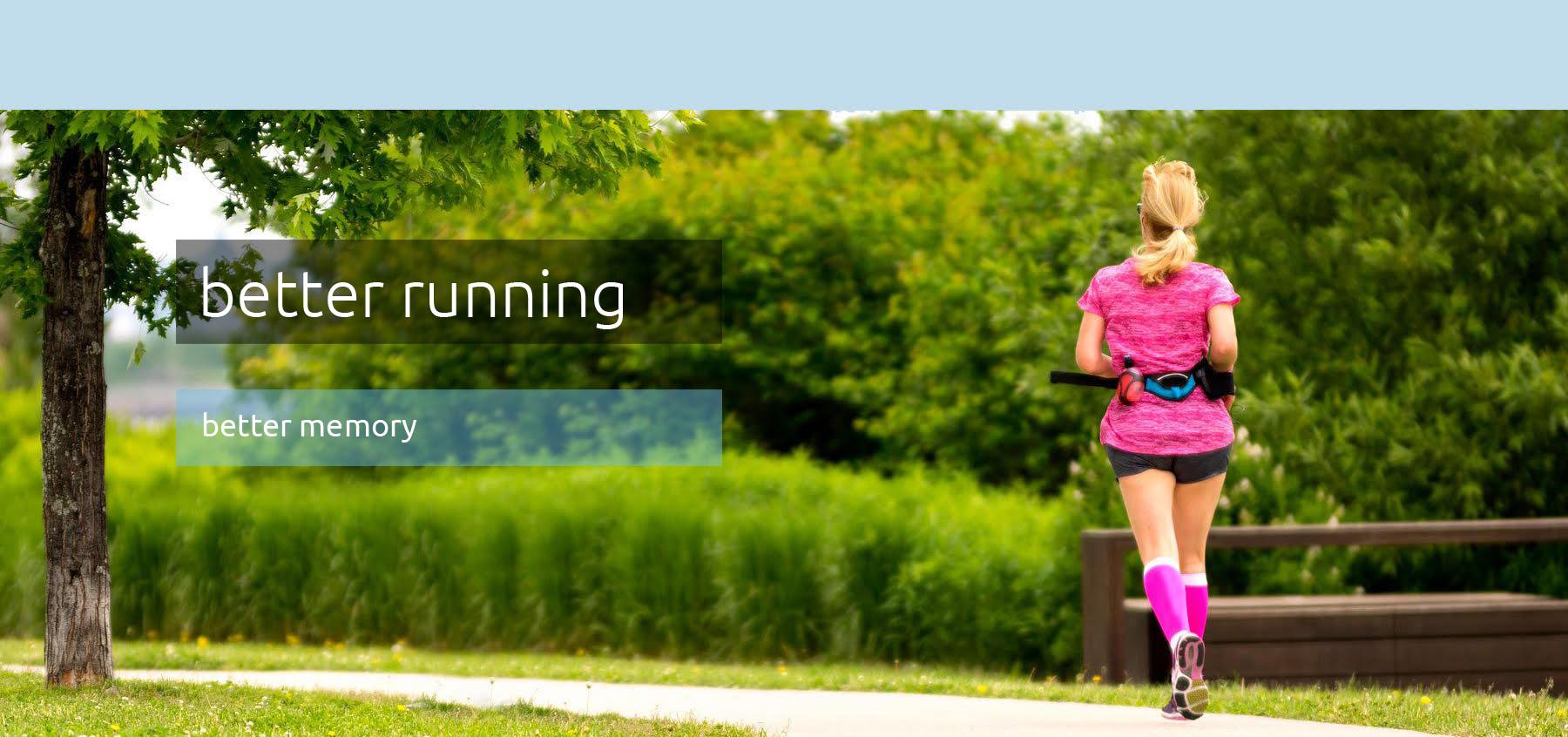 better running: better memory