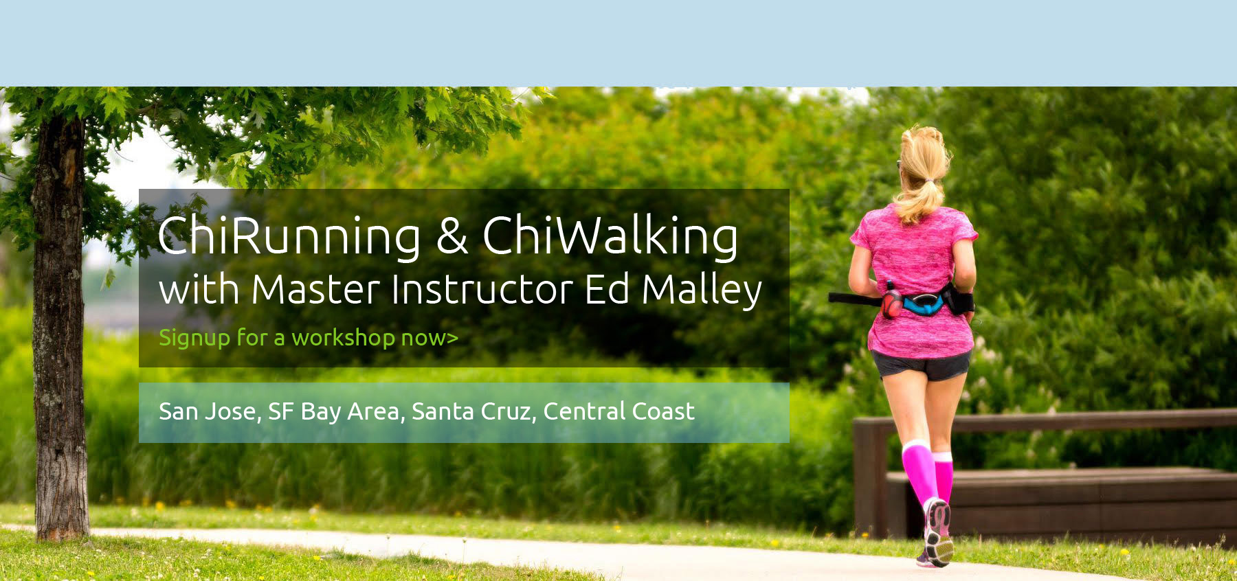 ChiRunning & ChiWalking with Master Instructor Ed Malley