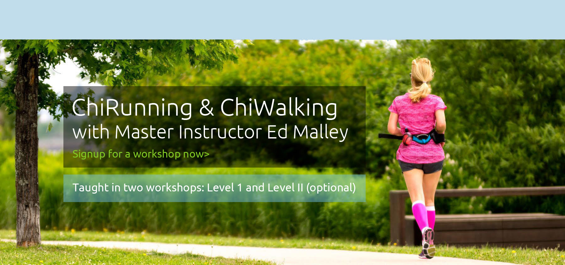 Learn ChiRunning and ChiWalking Workshops